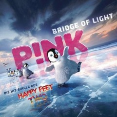 Bridge Of Life - Pink & Happy Feet Two Chorus