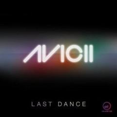 Last Dance - Avicii