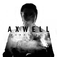 Barricade - Axwell