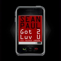 Got 2 Luv U - Sean Paul Feat. Alexis Jordan