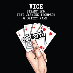 Steady 1234 - Vice Feat. Jasmine Thompson & Skizzy Mars