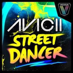 Street Dancer - Avicii