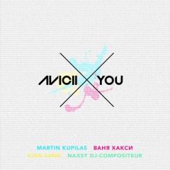 X You - Avicii