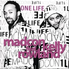One Life - Madcon Feat. Kelly Rowland