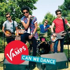 Can We Dance - Vamps