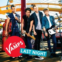 Last Night - Vamps