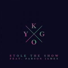 Stole The Show - Kygo Feat. Parson James