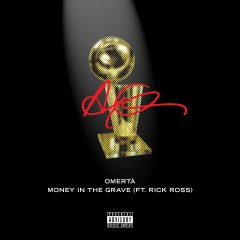Money In The Grave - Drake Feat. Rick Ross