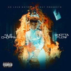 Shotta Flow - Nle Choppa