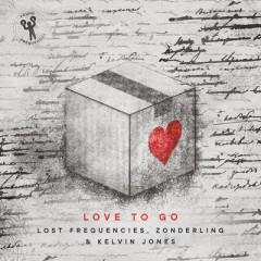 Love To Go - Lost Frequencies & Zonderling feat. Kelvin Jones