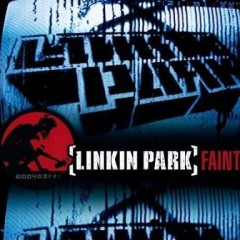 Faint - Linkin Park