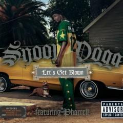 Let's Get Blown - Snoop Dogg