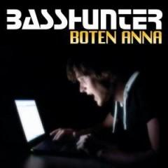 Boten Anna - Basshunter