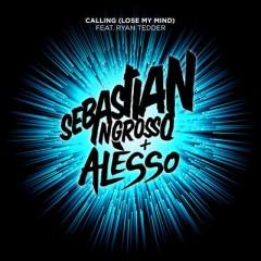 Calling (Lose My Mind) - Sebastian Ingrosso & Alesso