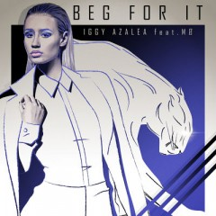 Beg For It - Iggy Azalea & Mo__