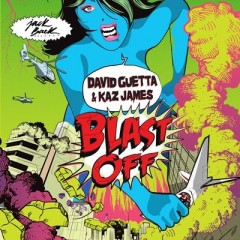 Blast Off - David Guetta & Kaz James