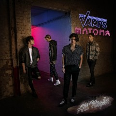 All Night - Vamps Feat. Matoma