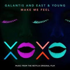 Make Me Feel - Galantis & East Young